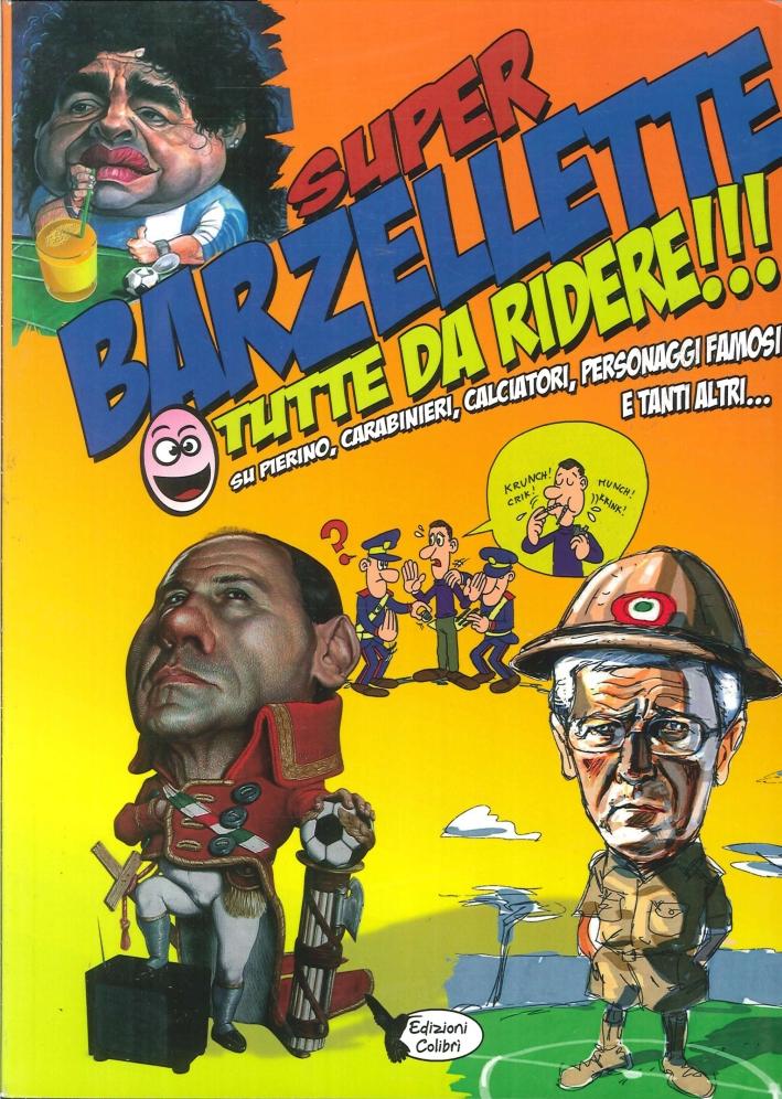 Super Barzellette Tutte Da Ridere!!!.
