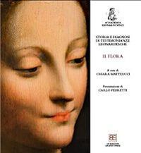 Storia e diagnosi di testimonianze leonardesche. II. Flora