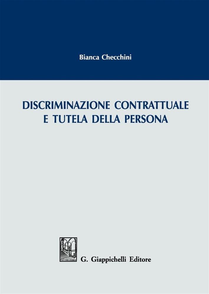 Discriminazione contrattuale e tutela della persona.