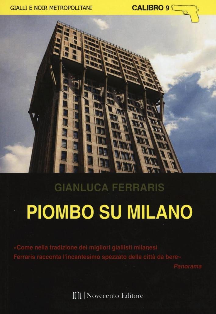 Piombo su Milano.