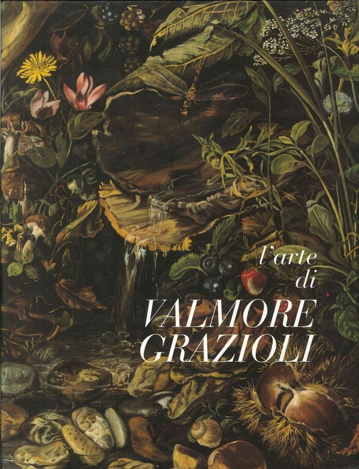 L'Arte di Valmore Grazioli