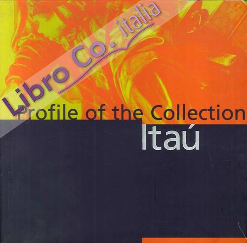 Profile of the itaù collection.