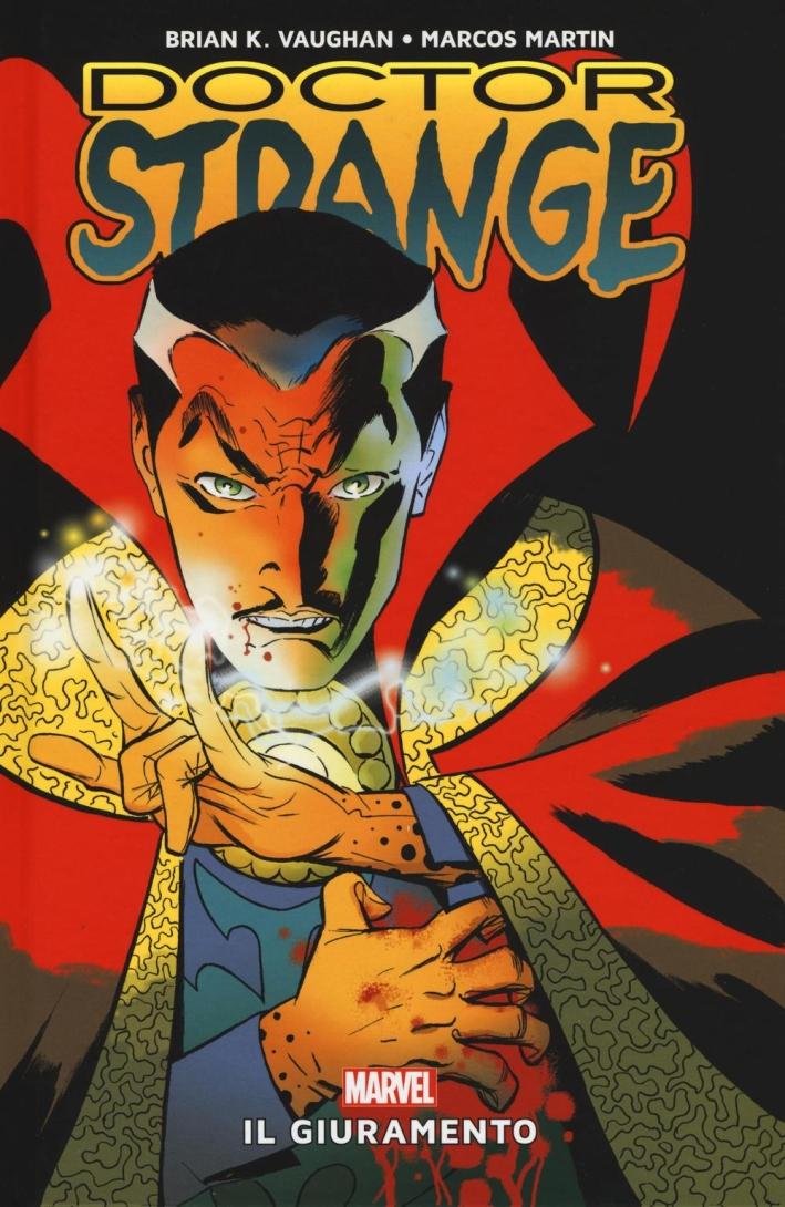 Il giuramento. Doctor Strange.