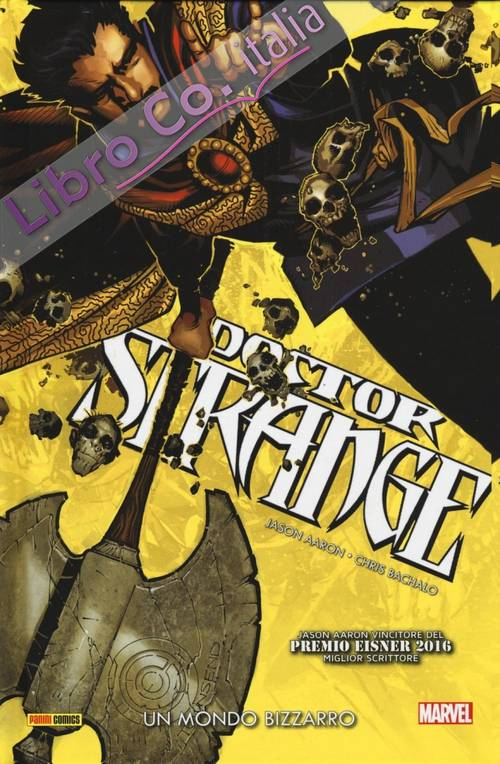 Un mondo bizzarro. Doctor Strange. Vol. 1.