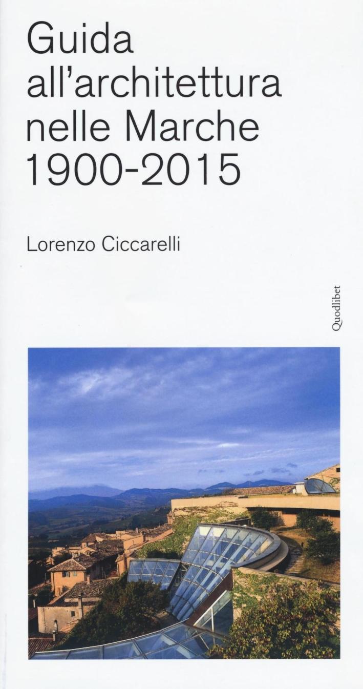 Guida all'architettura nelle Marche (1900-2015).