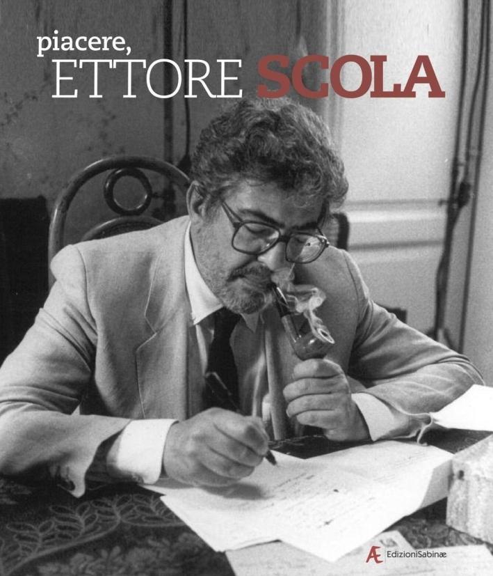 Piacere, Ettore Scola.