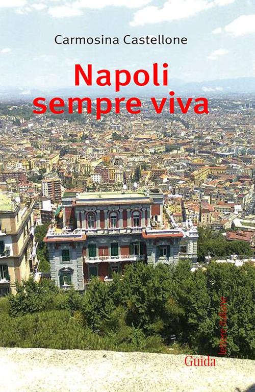 Napoli sempre viva.