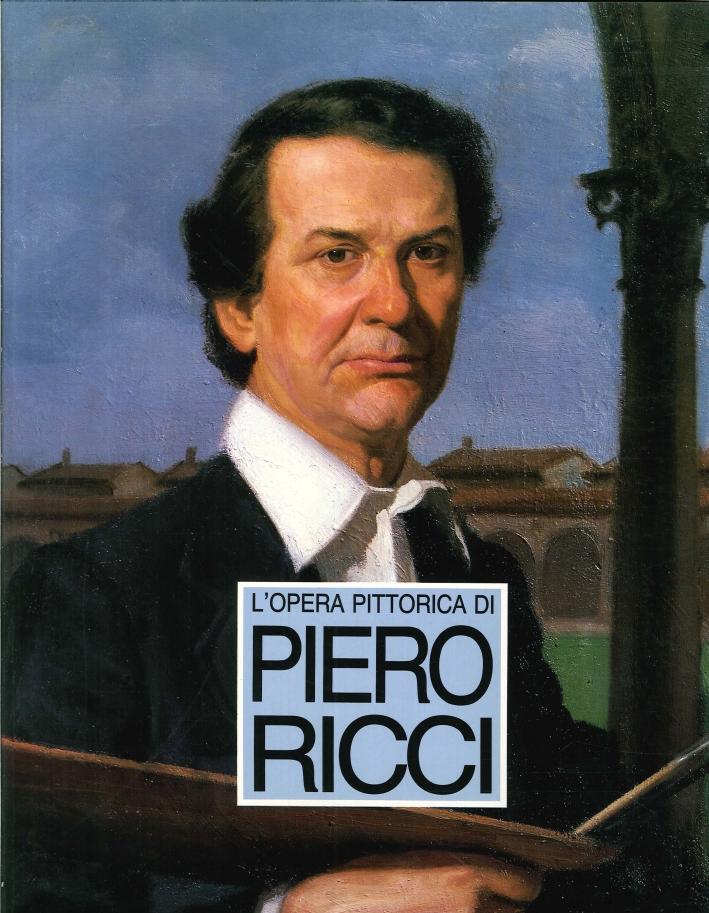 L'Opera Pittorica di Piero Ricci.