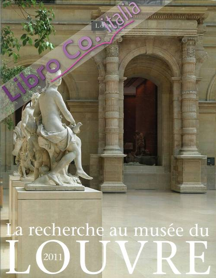 La Recherche Au Musée Du Louvre 2011