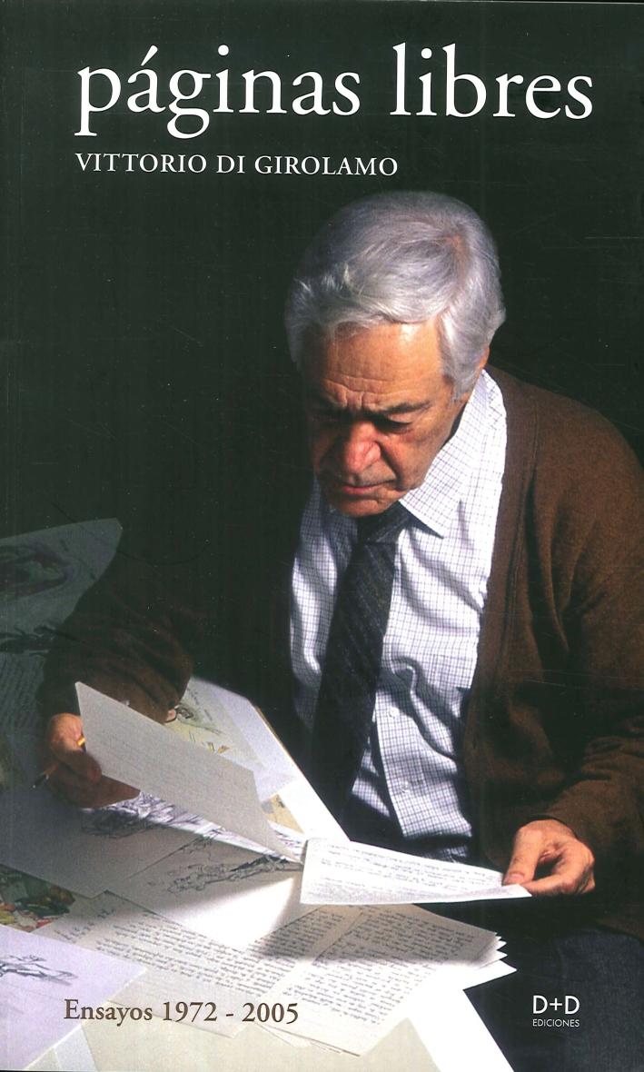 Paginas Libres. Ensayos 1972-2005.
