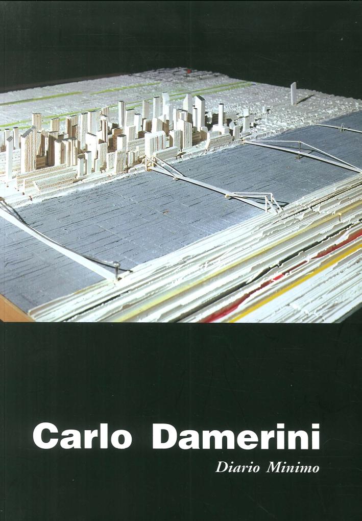 Carlo Damerini. Diario Minimo. Dipinti-Sculture 1960-1998.