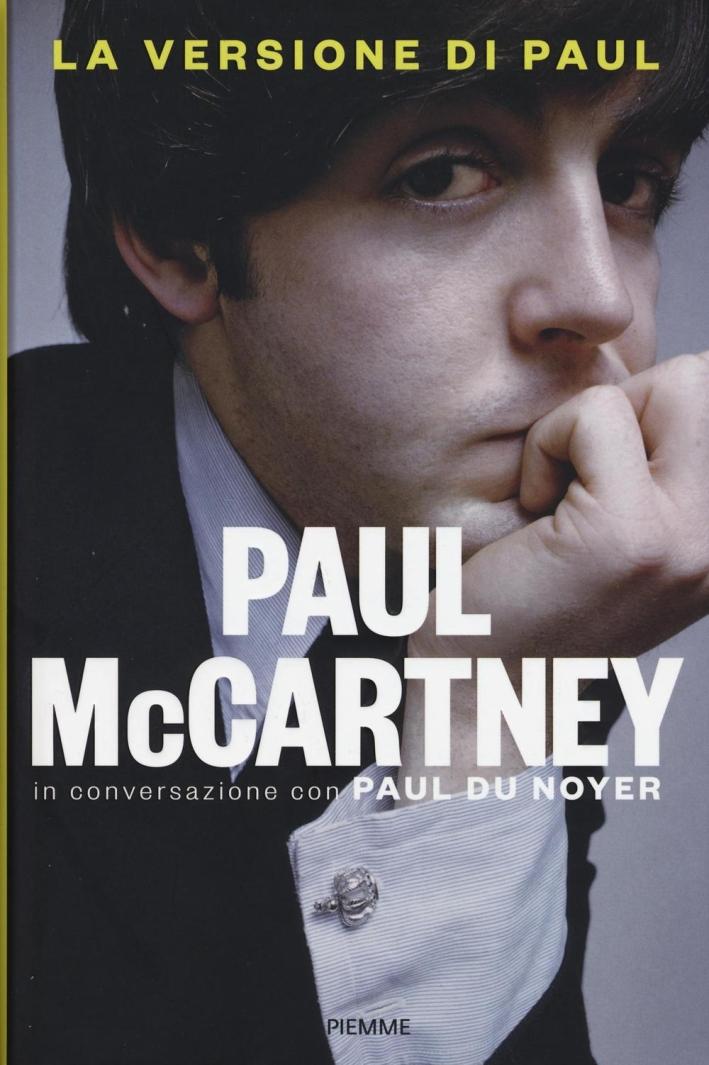 La versione di Paul. In conversazione con Paul Du Noyer