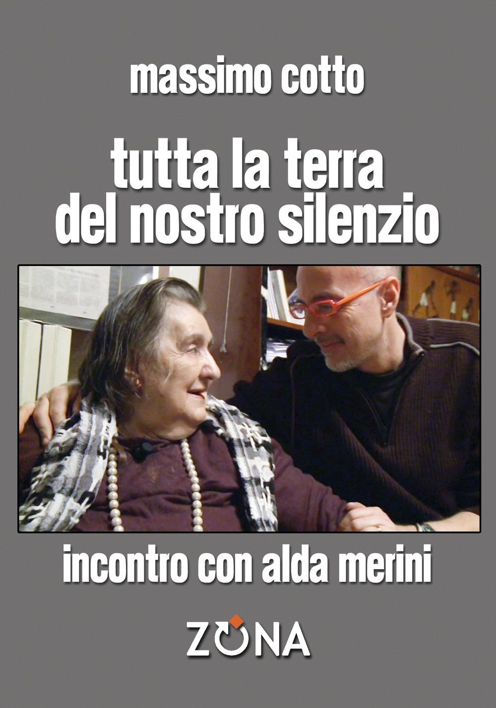 Tutta la terra del nostro silenzio. Intervista a Alda Merini.