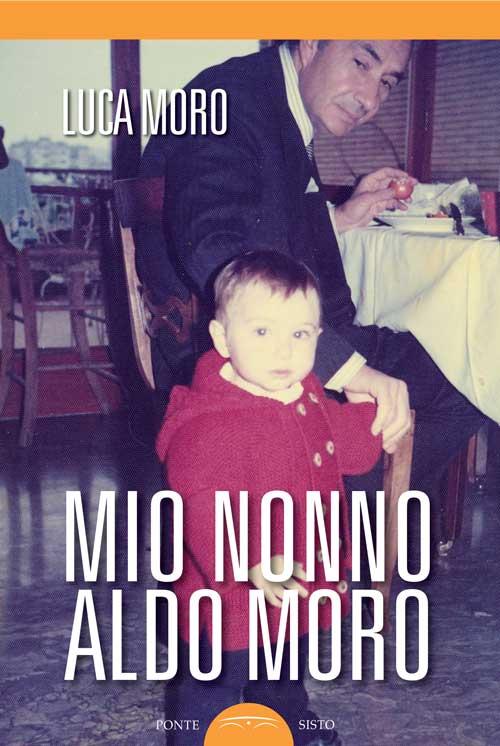 Mio nonno Aldo Moro.