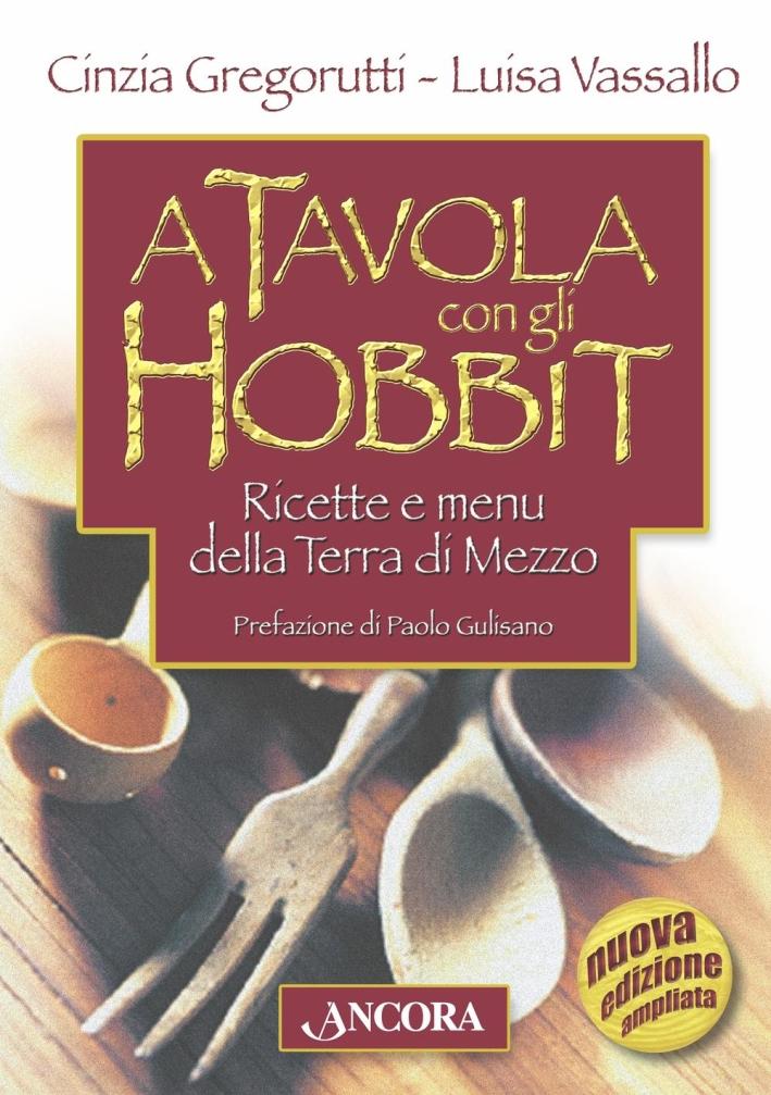 A tavola con gli hobbit.