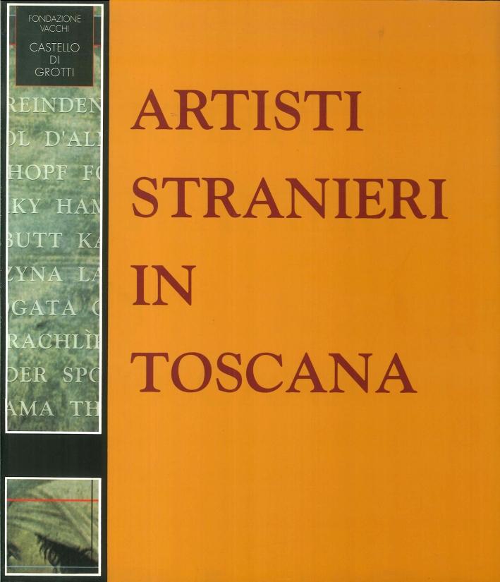 Artisti Stranieri in Toscana.