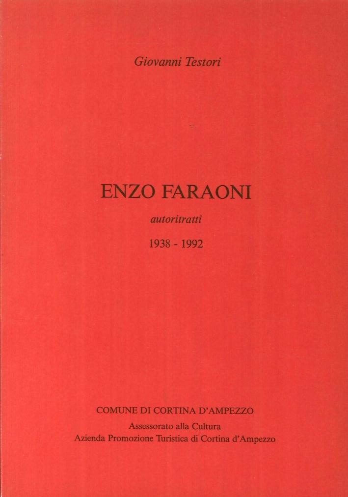 Enzo Faraoni. Autoritratti 1938-1992.