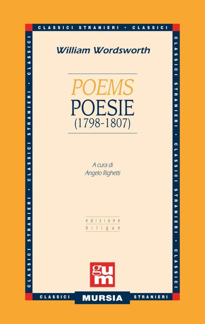 Poems-Poesie (1798-1807). Testo a fronte inglese.