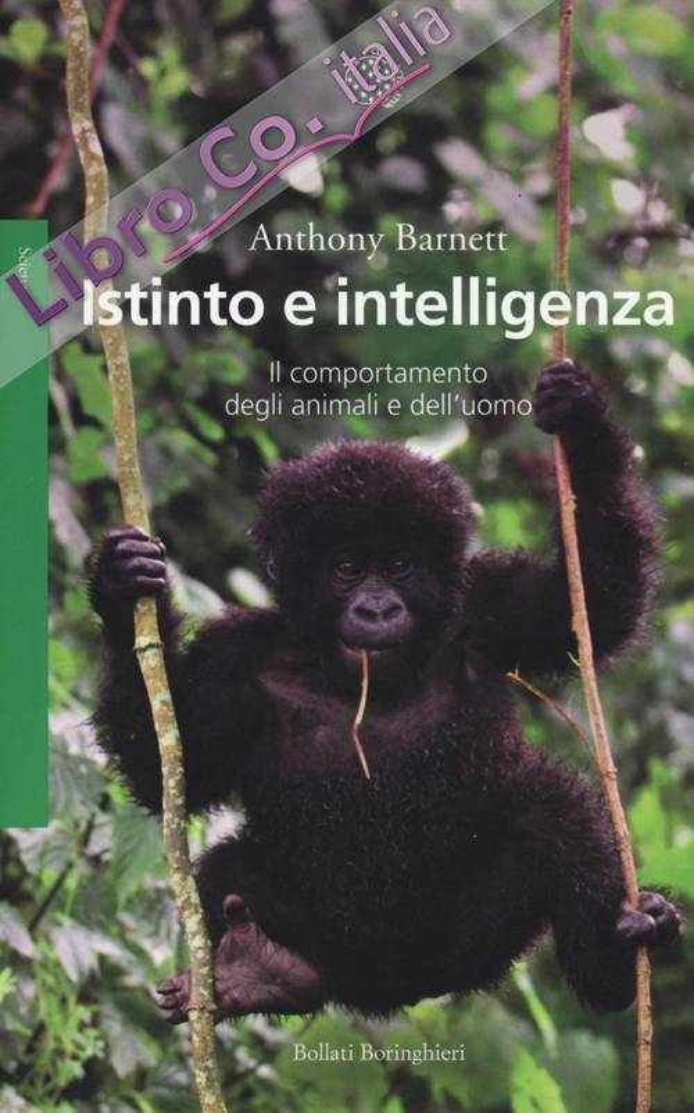 Istinto e intelligenza. Il comportamento degli animali e dell'uomo.