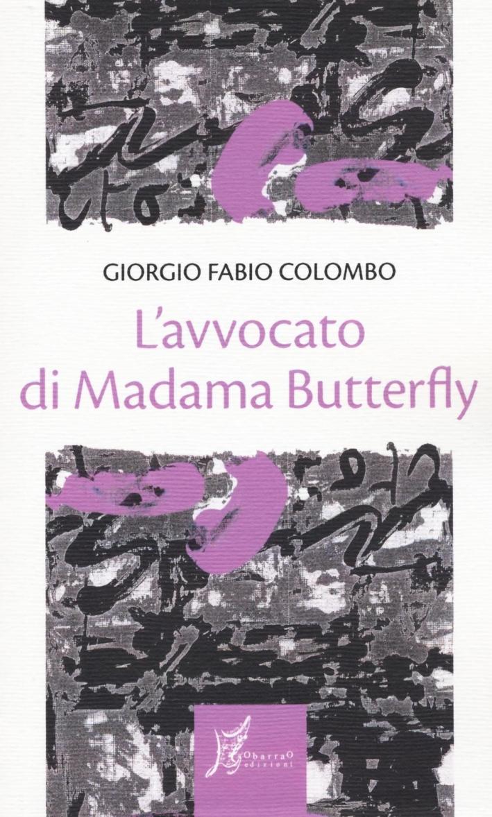L'avvocato di Madama Butterfly.