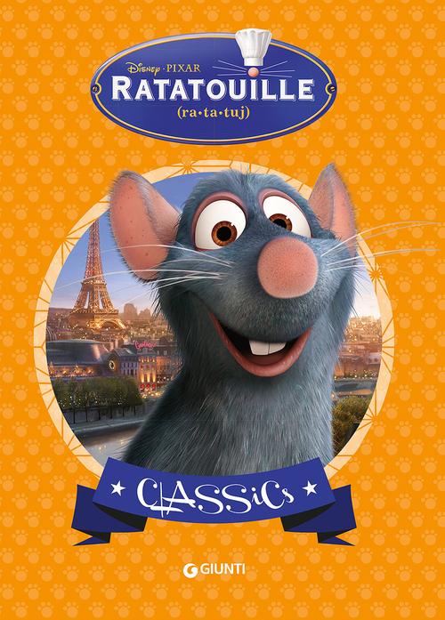 Ratatouille. Ediz. illustrata