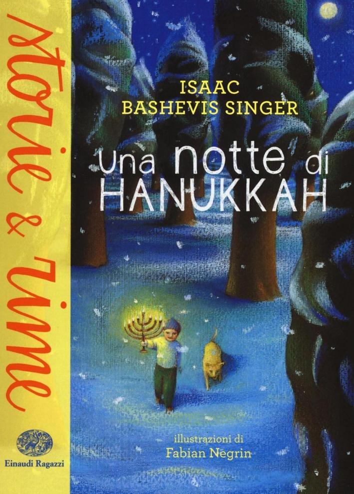 Una notte di Hanukkah.