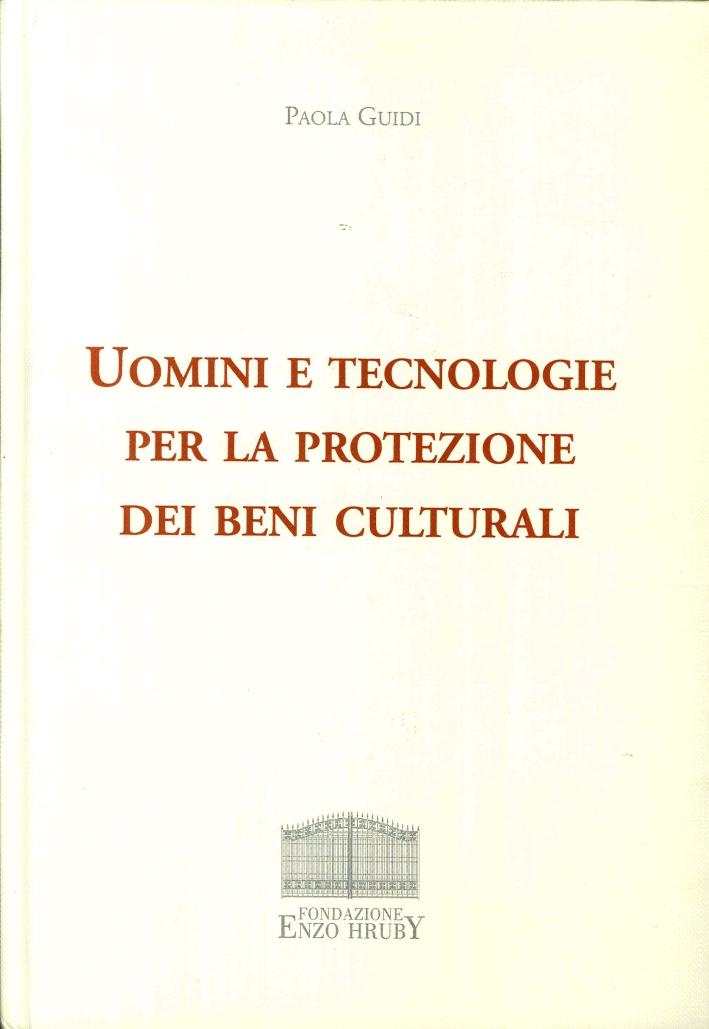 Uomini e Tecnologie per la Protezione dei Beni Culturali.