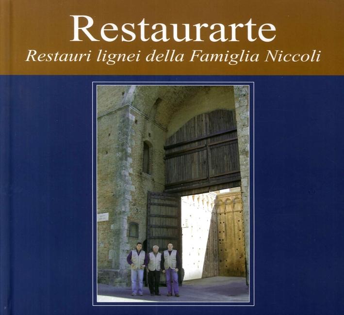 Restaurarte. Restauri Lignei della Famiglia Niccoli.