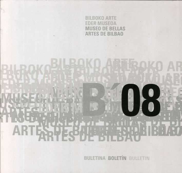 B' 08. Bilboko Arte. Eder Museoa. Museo De Bellas Artes De Bilbao. Buletina. Boletin. Bulletin.