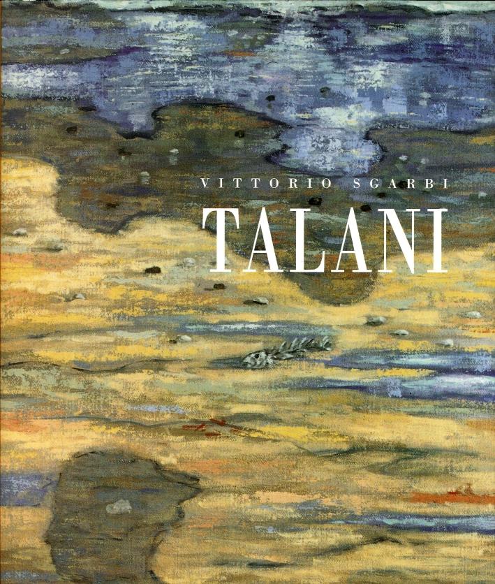 Giampaolo Talani. Storie salate, il mare, il vento, la memoria.