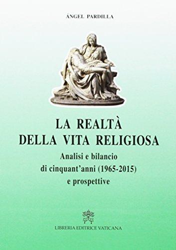 La realtà della vita religiosa. Analisi e bilancio di cinquant'anni (1965-2015).
