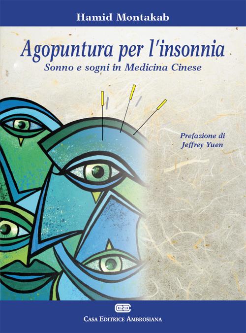 Agopuntura per l'insonnia. Sonno e segni in medicina cinese