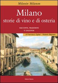 Milano. Storie di vino e osteria.