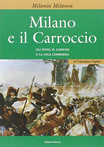 Milano e il Carroccio.