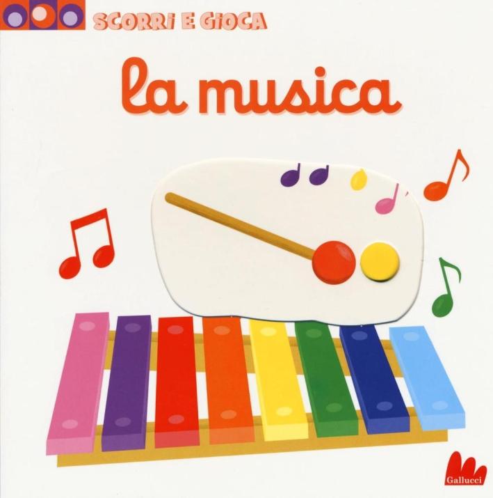 La musica. Scopri e gioca.
