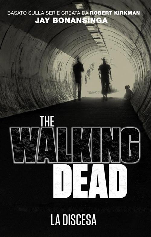 Discesa. The walking dead.