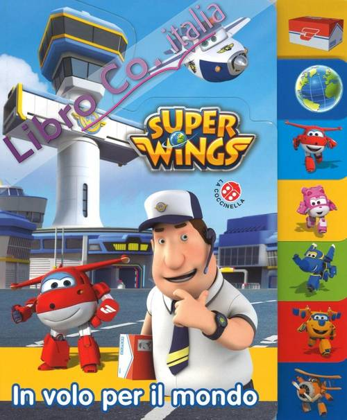 In volo per il mondo. Super Wings.