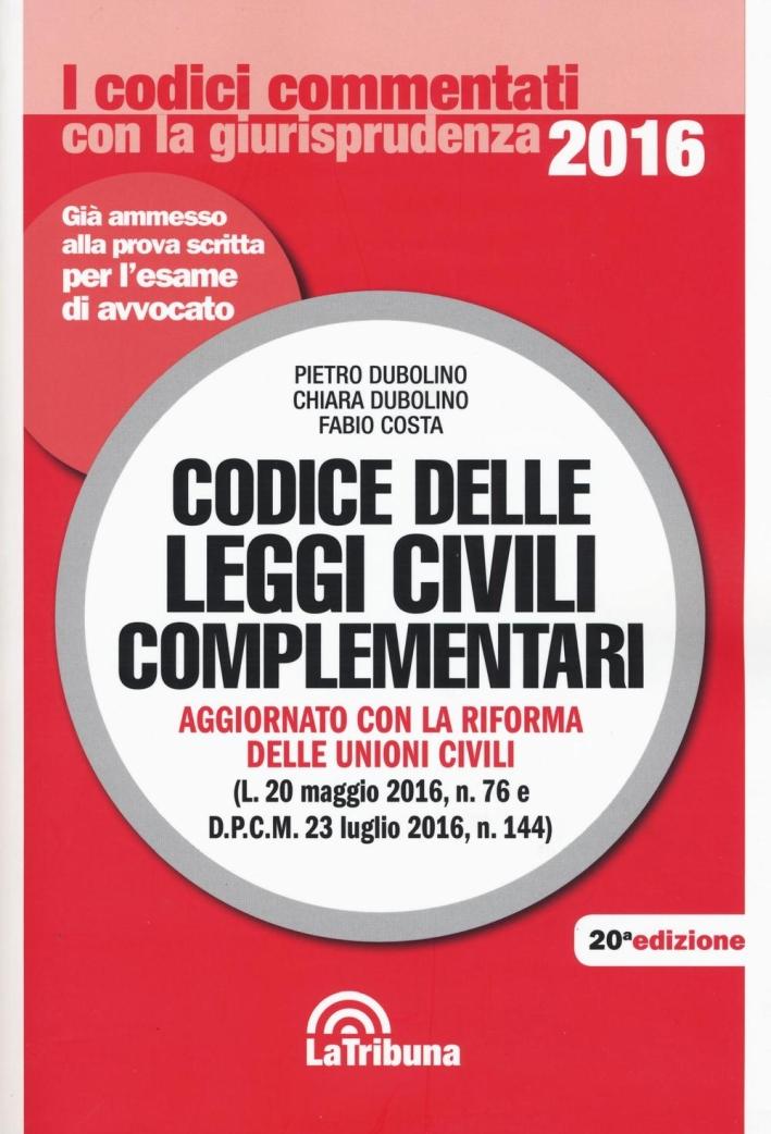 Codice delle Leggi Civili Complementari.