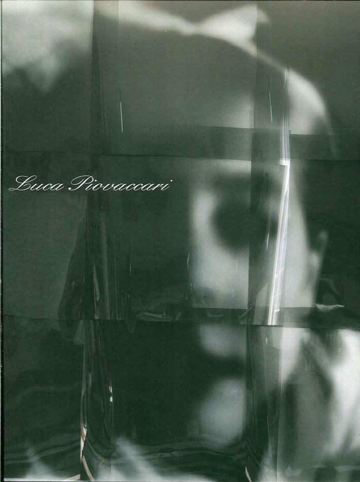 Luca Piovaccari. Percorsi.