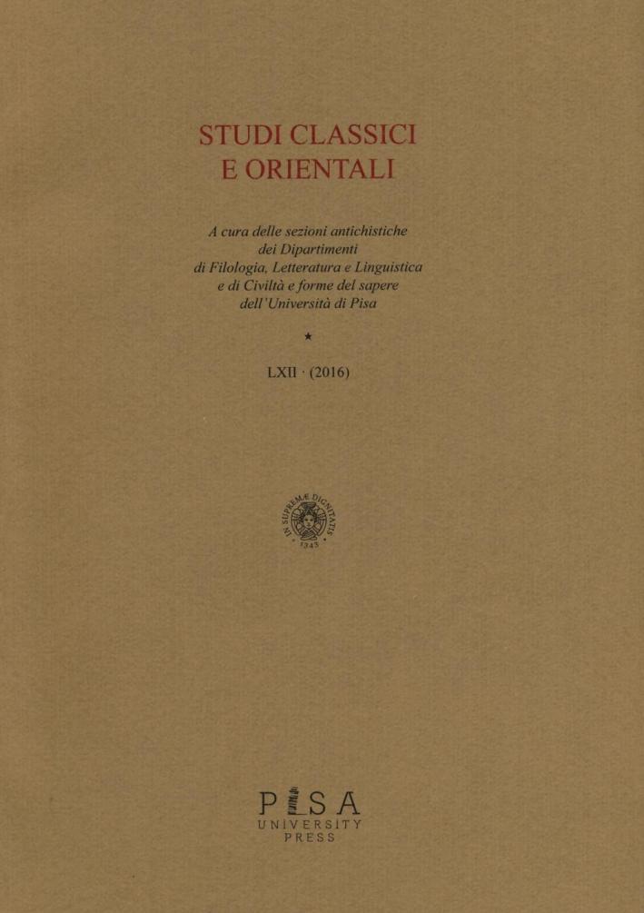 Studi Classici Orientali. LXII. 2016.