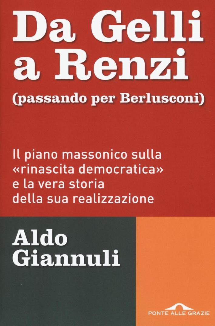 Da Gelli a Renzi.