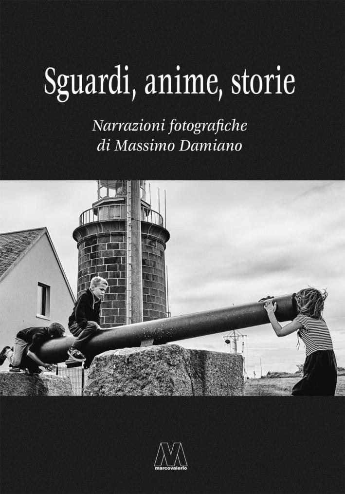 Sguardi, Anime, Storie Narrazioni Fotografiche.