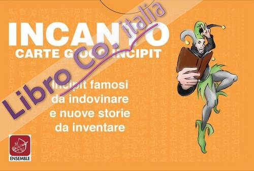 Incanto. Carte Gioco Incipit