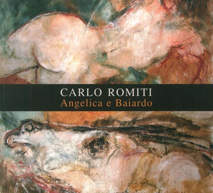Carlo Romiti. Angelica e Baiardo.
