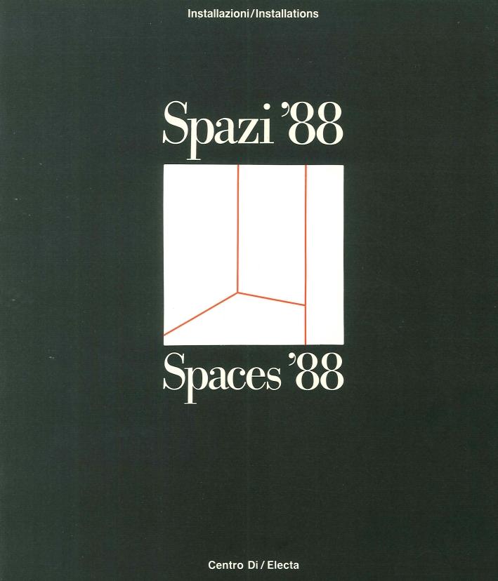 Spazi '88. Spaces '88