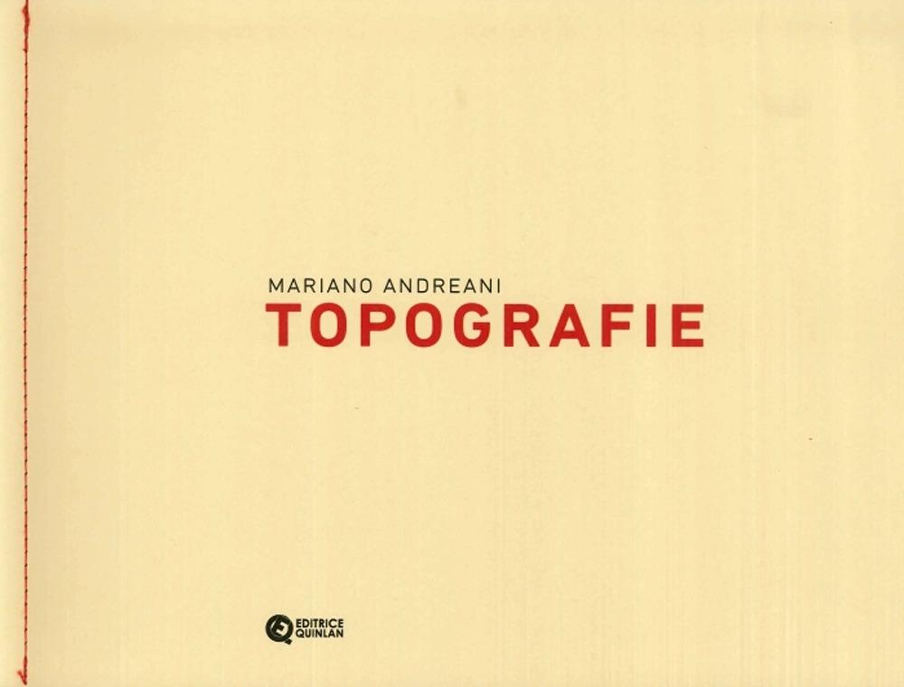 Mariano Andreani. Topografie.