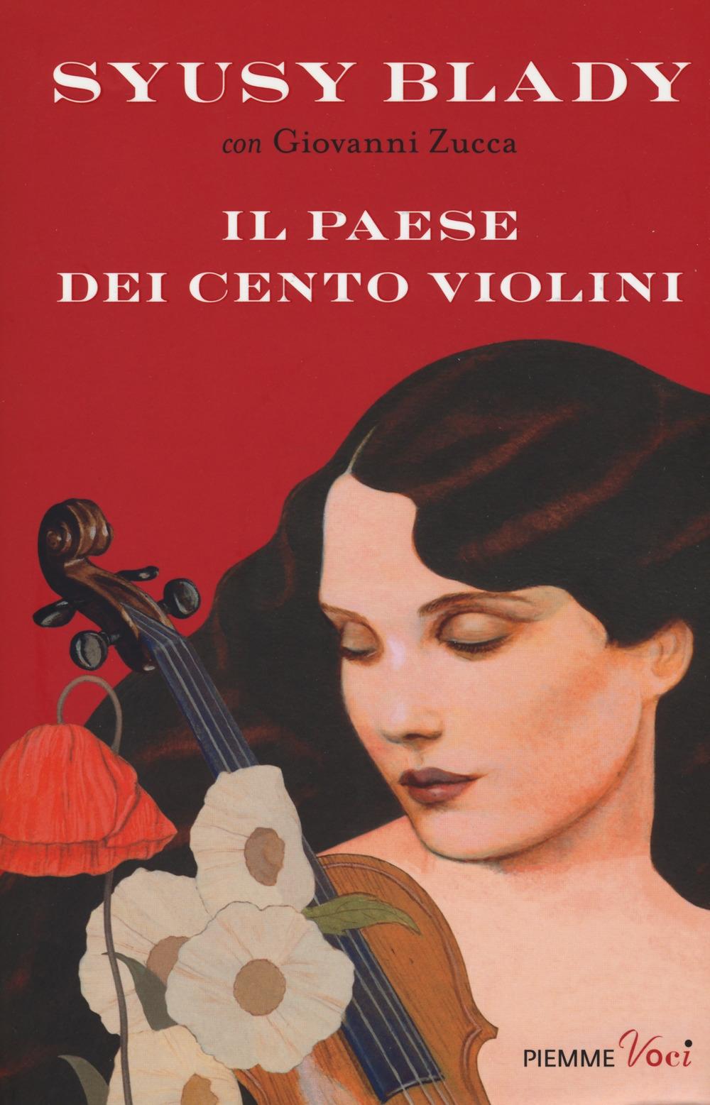 Il paese dei cento violini.