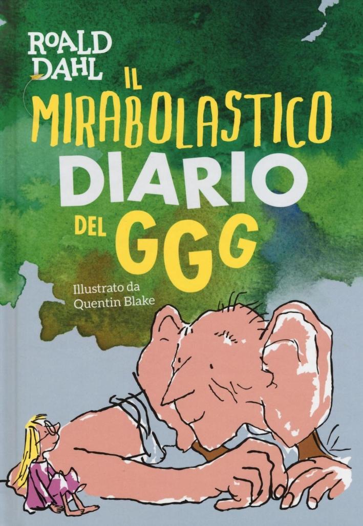 Il mirabolastico diario del GGG.