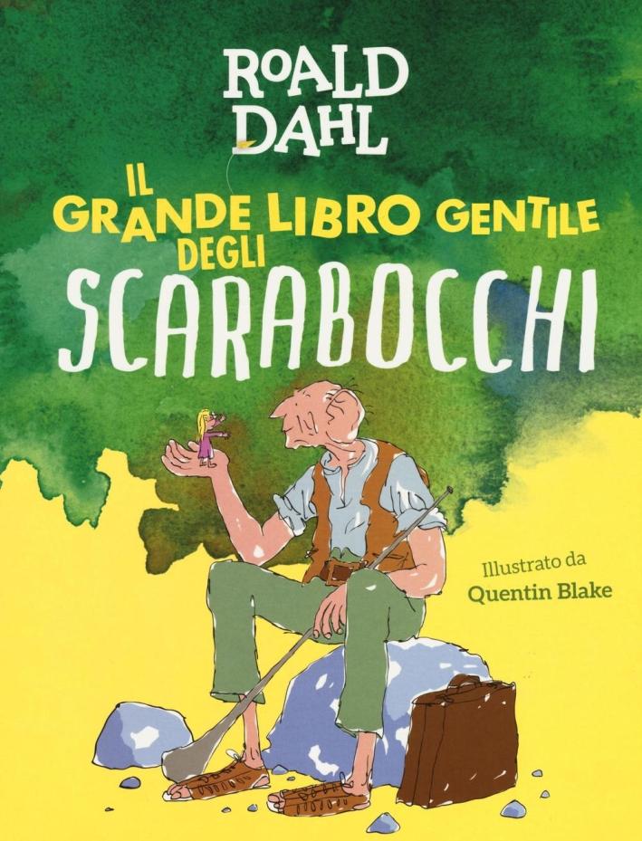 Il grande libro gentile degli scarabocchi.