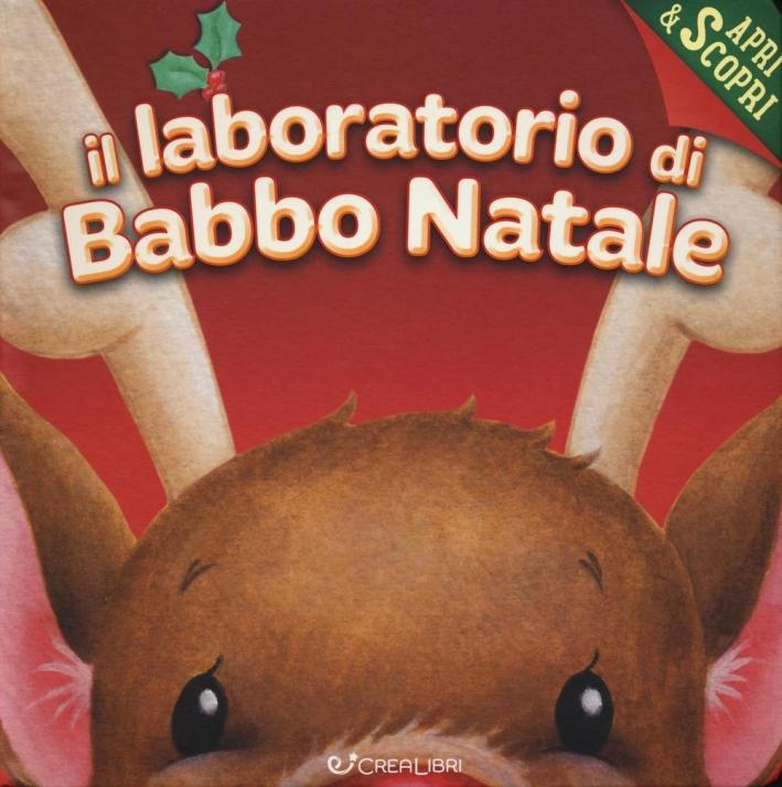 Il laboratorio di Babbo Natale. Libro pop-up.
